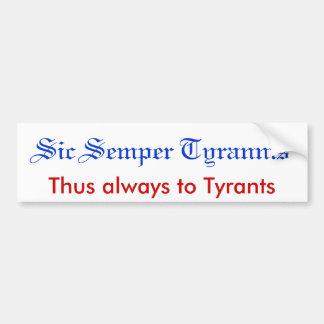 Sic Semper Tyrannis Autoaufkleber