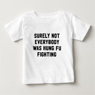 Sicher war nicht jeder kung fu Fighting Baby T-shirt