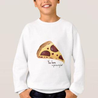 Sie haben eine Pizza mein Herz-Liebekleid Sweatshirt