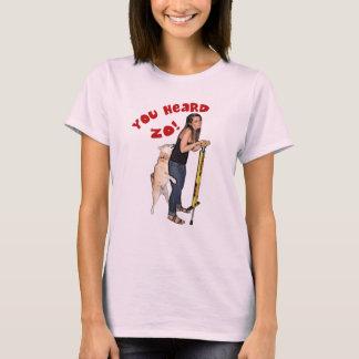 Sie hörten Zo! T-Shirt