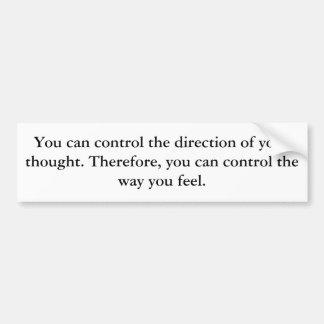 Sie können Kontrolle die Richtung Ihres Gedankens Autoaufkleber