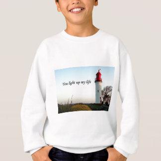 Sie leuchten meinem Leben: Leuchtturm Sweatshirt