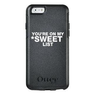 SIE sind AUF MEINER SÜSSEN LISTE - WEISSER OtterBox iPhone 6/6s Hülle