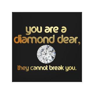 Sie sind ein lieber Diamant… Leinwanddruck