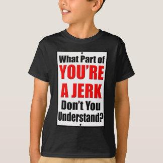 Sie sind ein Ruck T-Shirt