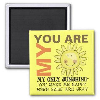 Sie sind mein Sonnenschein Quadratischer Magnet
