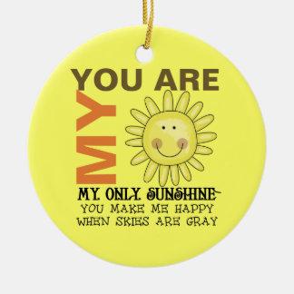 Sie sind mein Sonnenschein Rundes Keramik Ornament