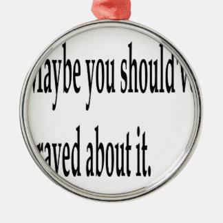 Sie sollten gebetet haben rundes silberfarbenes ornament