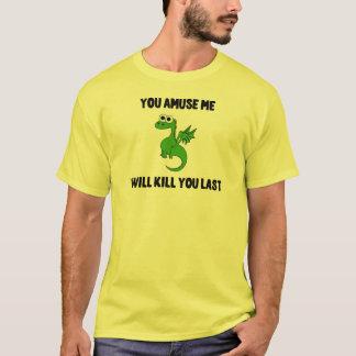 Sie unterhalten mich Shirt