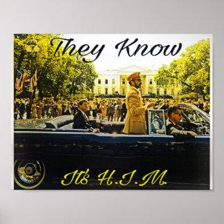 Sie wissen, dass es H.I.M. ist Poster