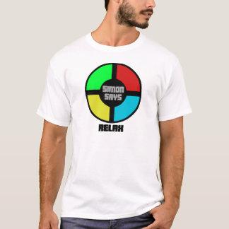 Simon sagt sich entspannen T-Shirt