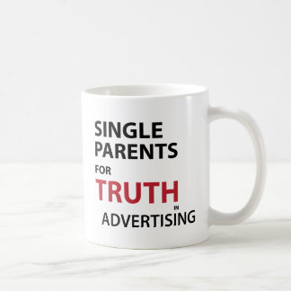 Single-Eltern für Wahrheit in der Werbung Tasse