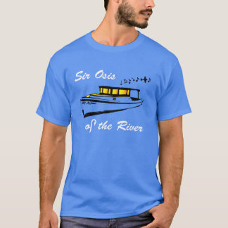 Sir Osis des Flusses T-Shirt