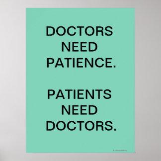 Slogan Doktor-Need Patients Funny Medical Poster