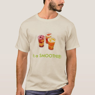 smoothiespicbig2, bin ich ein SMOOTHIE! T-Shirt