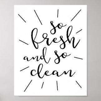 So frisches und so sauberes Plakat