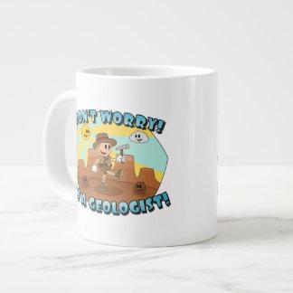 Sorgen Sie sich nicht! Ich bin ein Geologe! Jumbo-Tasse