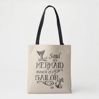 Soul einer Meerjungfrau, Mund eines Seemanns