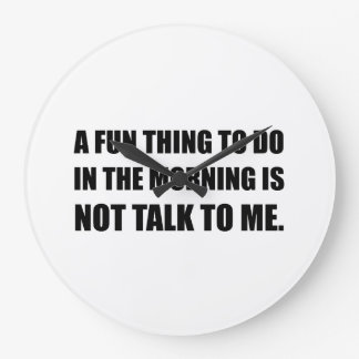 Spaß-Sache-Morgen-nicht Gespräch Große Wanduhr