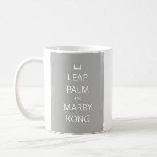 Springen Sie Palme oder heiraten Sie Kong Tasse