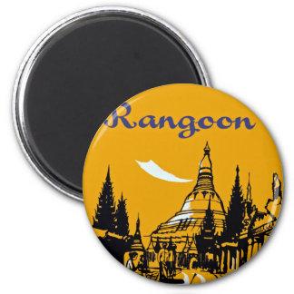 Spritzen Ihre Weise nach Rangun Kühlschrankmagnet