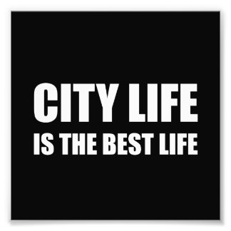 Stadt-Leben-bestes Leben Fotografischer Druck