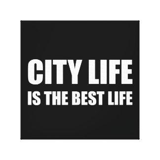 Stadt-Leben-bestes Leben Gespannte Galeriedrucke