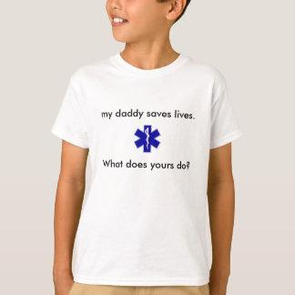 star_of_life, mein Vati rettet die Leben., was… T-Shirt