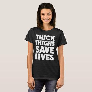 Starke Schenkel retten Leben lustigen untersetzten T-Shirt