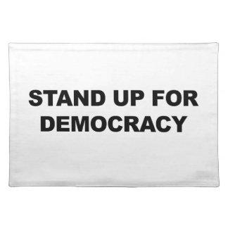 Stehen Sie oben für Demokratie Tischset