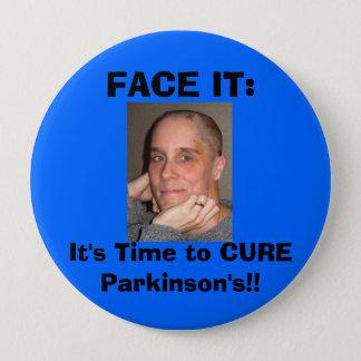 STELLEN SIE ES GEGENÜBER: , Ist es Zeit, Parkinson Runder Button 10,2 Cm