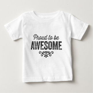 Stolz, fantastisch zu sein baby t-shirt