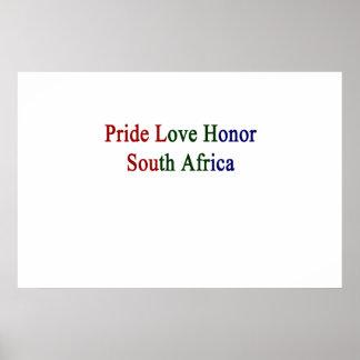 Stolz-Liebe-Ehre Südafrika Poster