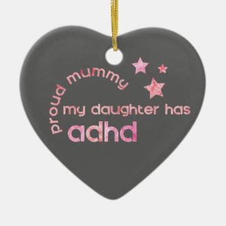 Stolze Mama meine Tochter hat ADHD Keramik Ornament