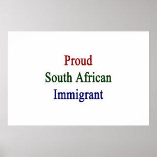 Stolzer südafrikanischer Immigrant Poster