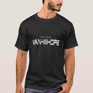 Stolzes Mann-Dirne Schwarzes T-Stück T-Shirt