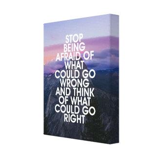 Stoppen Sie, ängstlich motivierend Zitat zu sein Galerie Faltleinwand
