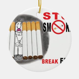 Stoppen Sie, Erinnerungen zu rauchen - nicht mehr Keramik Ornament