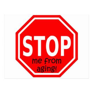 STOPPEN Sie mich vom Altern! Postkarte
