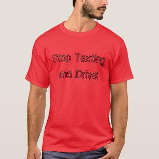 """""""Stoppen Sie simsen und fahren"""" T - Shirt"""