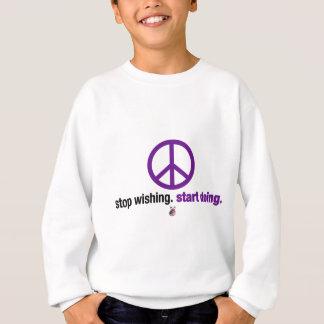 Stoppen Sie zu wünschen. Fangen Sie an zu tun Sweatshirt