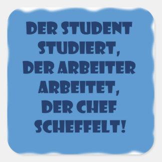 Student, Arbeiter und Chef Quadrataufkleber