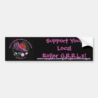 Stützen Sie Ihre lokale Rolle G.R…. Autoaufkleber