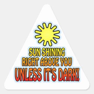 Sun, der nach rechts über Ihnen, ES SEI DENN ITIS, Dreieckiger Aufkleber