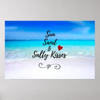 Sun-Sand und salzige Kuss-tropischer Strand Poster