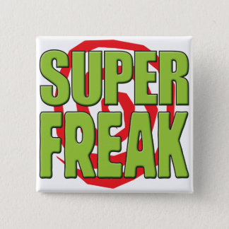 Superfreak G Quadratischer Button 5,1 Cm