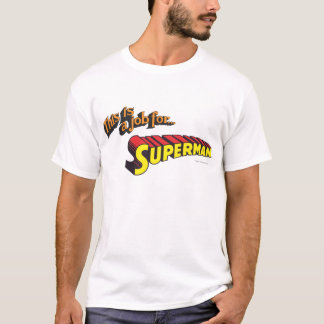 Supermann   dieses ist ein Job für… Logo T-Shirt