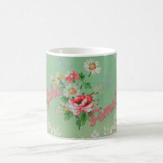 """Süße Vintage Tapeten-mit BlumenTasse """"Alphafrau """" Tasse"""