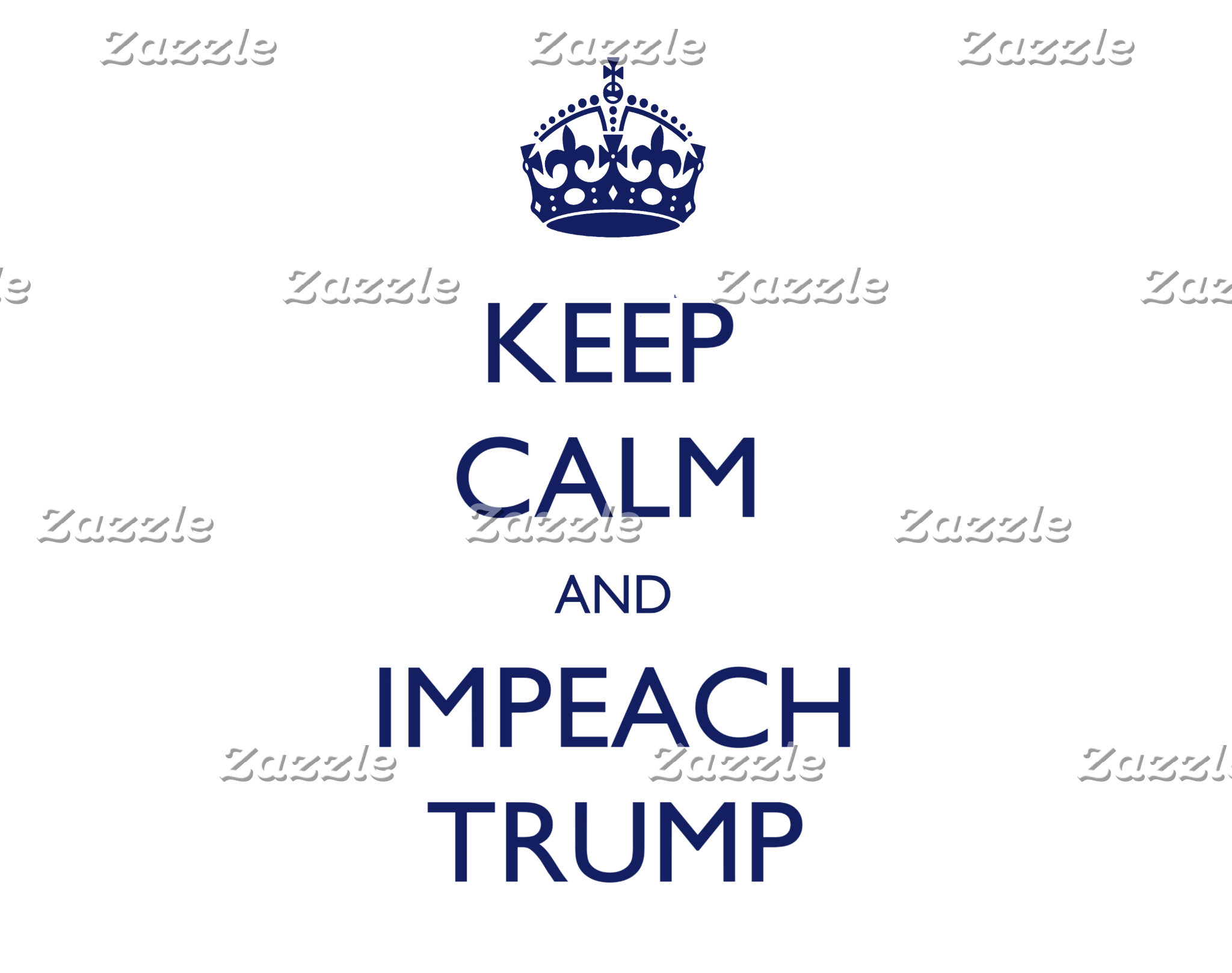 Keep Calm and Impeach Trump