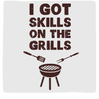 Skills on the Grills